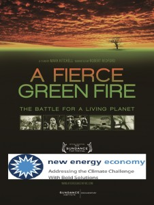"New Energy Economy presents ""A Fierce Green Fire"" Showing @ Railyard Park 