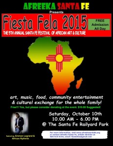 Fiesta Fela 2015: The 5th Annual Festival of African Art and Culture @ Afreeka Santa Fe | Santa Fe | New Mexico | United States