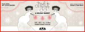 STRING OF LIGHTS:  An AHA Holiday Market @ Farmers Market Pavilion | Santa Fe | New Mexico | United States