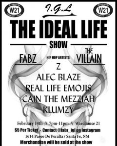 THE IDEAL LIFE @ Warehouse 21 | Santa Fe | New Mexico | United States