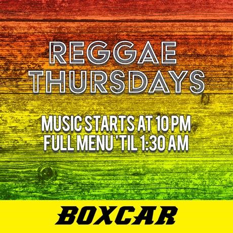 REGGAE THURSDAYS AT BOXCAR! @ Boxcar | Santa Fe | New Mexico | United States