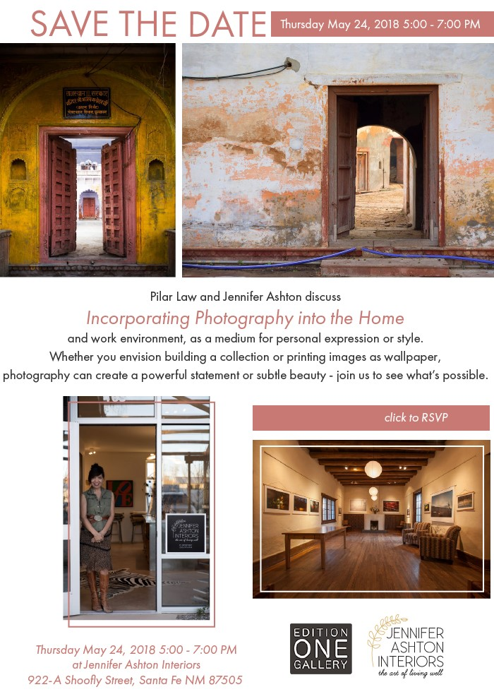 INCORPORATING PHOTOGRAPHY INTO THE HOME: A DISCUSSION WITH PILAR LAW AND JENNIFER ASHTON @ Edition One Gallery | Santa Fe | New Mexico | United States